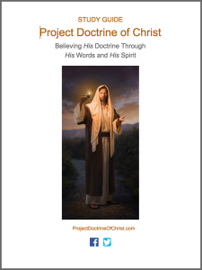 Project Doctrine of Christ STUDY GUIDE